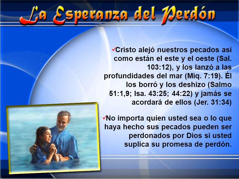 Cristo alejó nuestros pecados así como están el este y el oeste (Sal. 103:12), y los lanzó a las profundidades del mar (Miq. 7:19). Él los borró y los