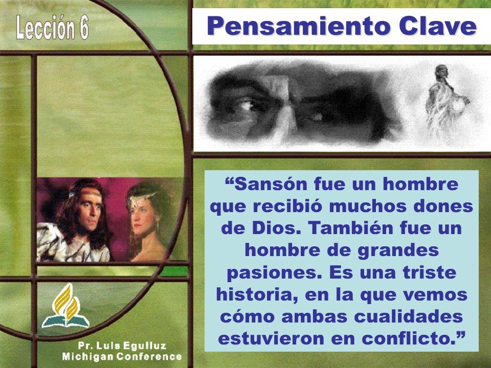 Sansón fue un hombre que recibió muchos dones de Dios.