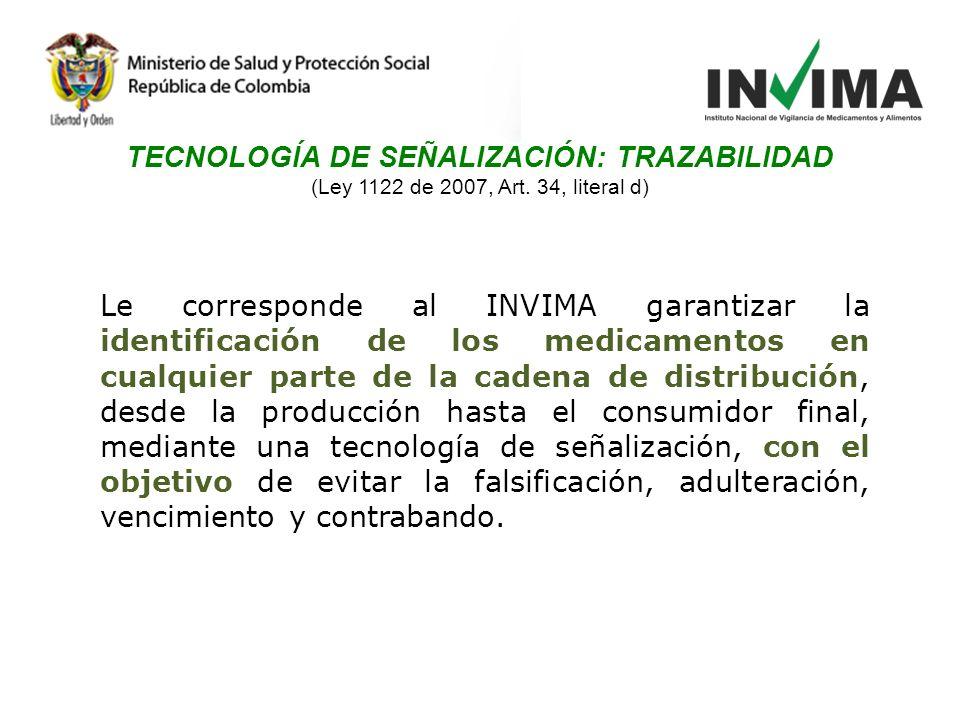 TECNOLOGÍA DE SEÑALIZACIÓN: TRAZABILIDAD (Ley 1122 de 2007, Art.
