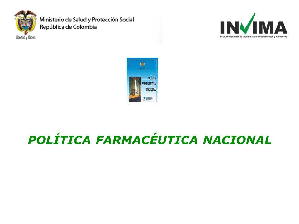 POLÍTICA FARMACÉUTICA NACIONAL
