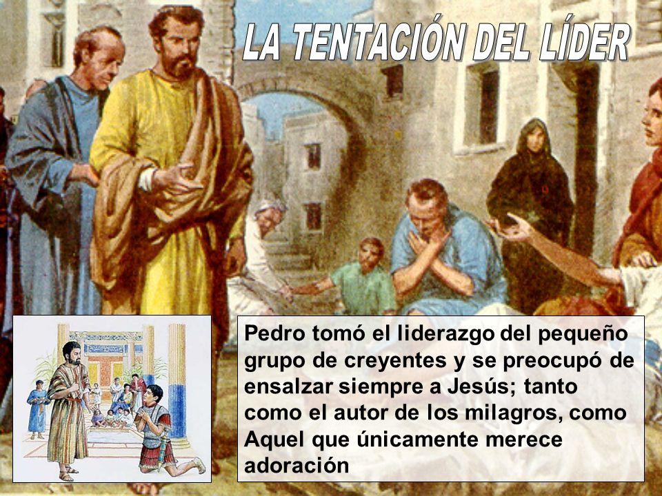 Pedro tomó el liderazgo del pequeño grupo de creyentes y se preocupó de ensalzar siempre a Jesús; tanto como el autor de los milagros, como Aquel que
