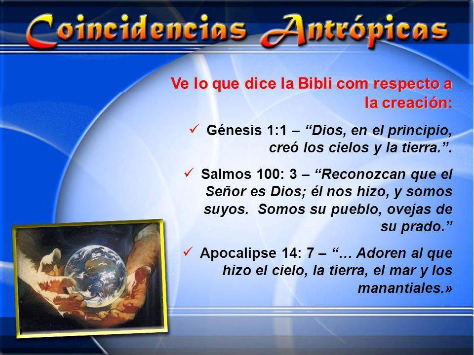 Ve lo que dice la Bibli com respecto a la creación Ve lo que dice la Bibli com respecto a la creación: Génesis 1:1 – Dios, en el principio, creó los c