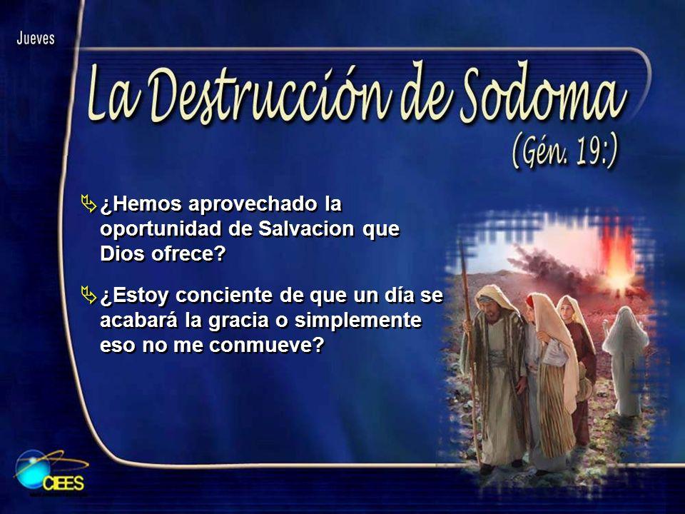 ¿Hemos aprovechado la oportunidad de Salvacion que Dios ofrece? ¿Estoy conciente de que un día se acabará la gracia o simplemente eso no me conmueve?