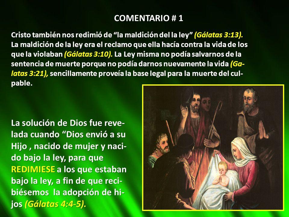 Cristo también nos redimió de la maldición del la ley (Gálatas 3:13). La maldición de la ley era el reclamo que ella hacía contra la vida de los que l
