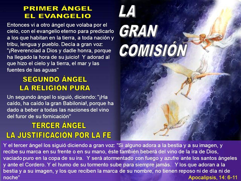 Entonces vi a otro ángel que volaba por el cielo, con el evangelio eterno para predicarlo a los que habitan en la tierra, a toda nación y tribu, lengu