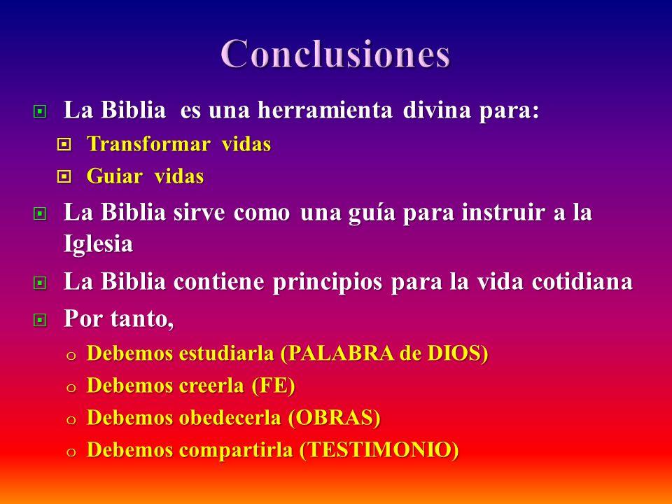 La Biblia es una herramienta divina para: La Biblia es una herramienta divina para: Transformar vidas Transformar vidas Guiar vidas Guiar vidas La Bib