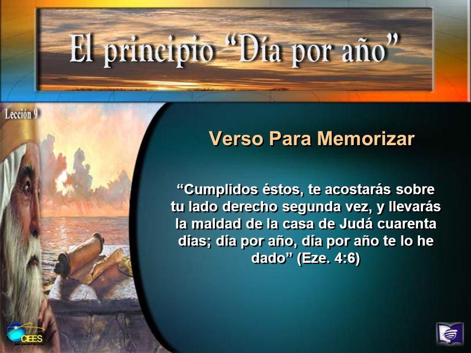 Verso Para Memorizar Cumplidos éstos, te acostarás sobre tu lado derecho segunda vez, y llevarás la maldad de la casa de Judá cuarenta días; día por a