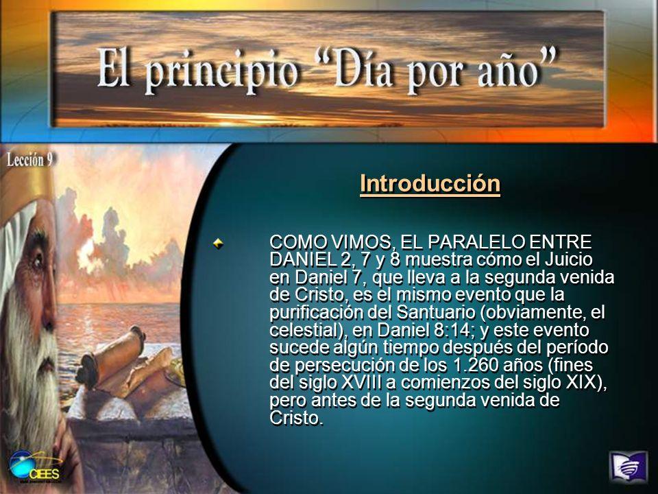 Introducción COMO VIMOS, EL PARALELO ENTRE DANIEL 2, 7 y 8 muestra cómo el Juicio en Daniel 7, que lleva a la segunda venida de Cristo, es el mismo ev