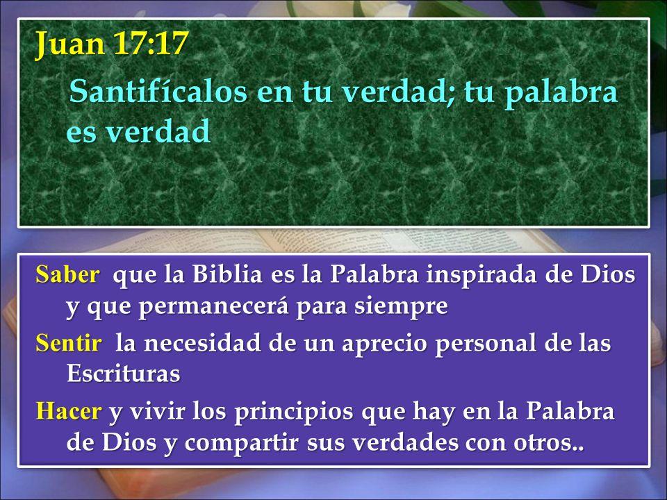 Juan 17:17 Santifícalos en tu verdad; tu palabra es verdad Santifícalos en tu verdad; tu palabra es verdad Juan 17:17 Santifícalos en tu verdad; tu pa