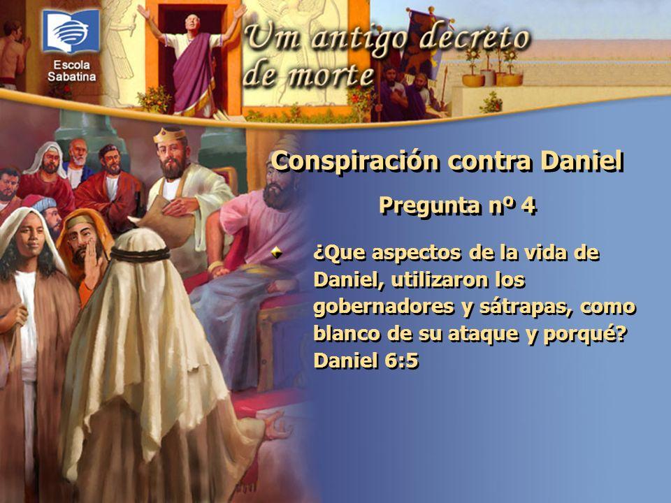 Versículo de Memoria: Pregunta nº 4 ¿Que aspectos de la vida de Daniel, utilizaron los gobernadores y sátrapas, como blanco de su ataque y porqué? Dan