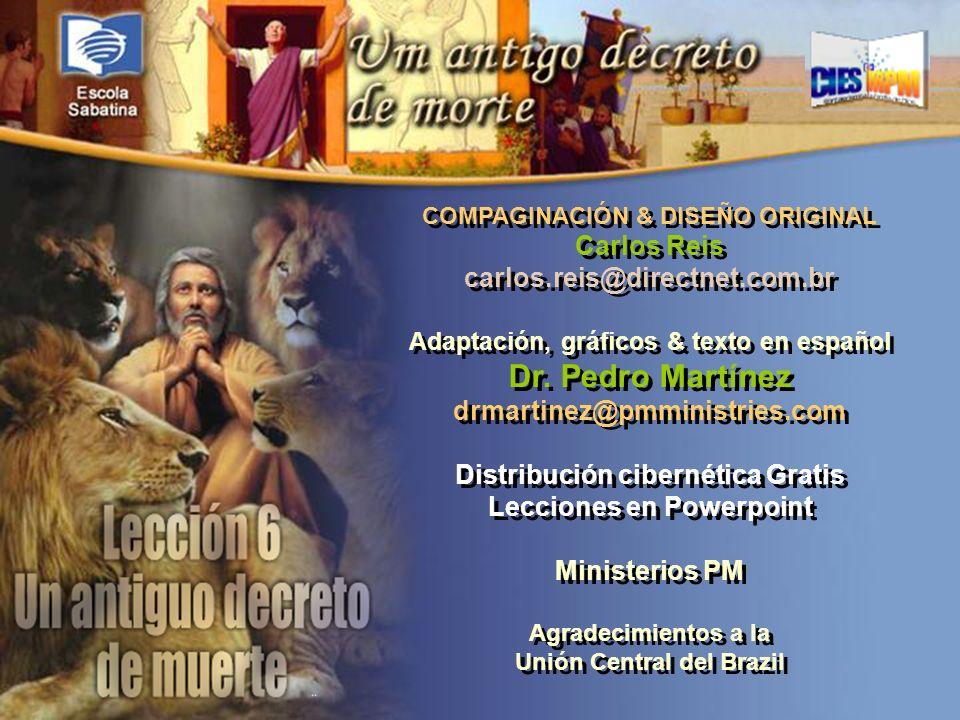 Versículo de Memoria: COMPAGINACIÓN & DISEÑO ORIGINAL Carlos Reis carlos.reis@directnet.com.br Adaptación, gráficos & texto en español Dr. Pedro Martí