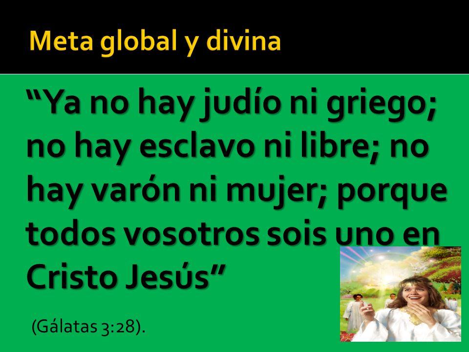 Ya no hay judío ni griego; no hay esclavo ni libre; no hay varón ni mujer; porque todos vosotros sois uno en Cristo Jesús (Gálatas 3:28).