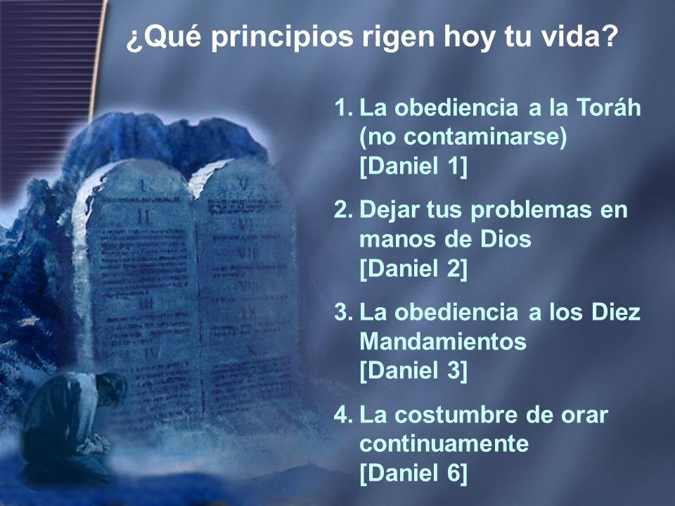 1.La obediencia a la Toráh (no contaminarse) [Daniel 1] 2.Dejar tus problemas en manos de Dios [Daniel 2] 3.La obediencia a los Diez Mandamientos [Dan