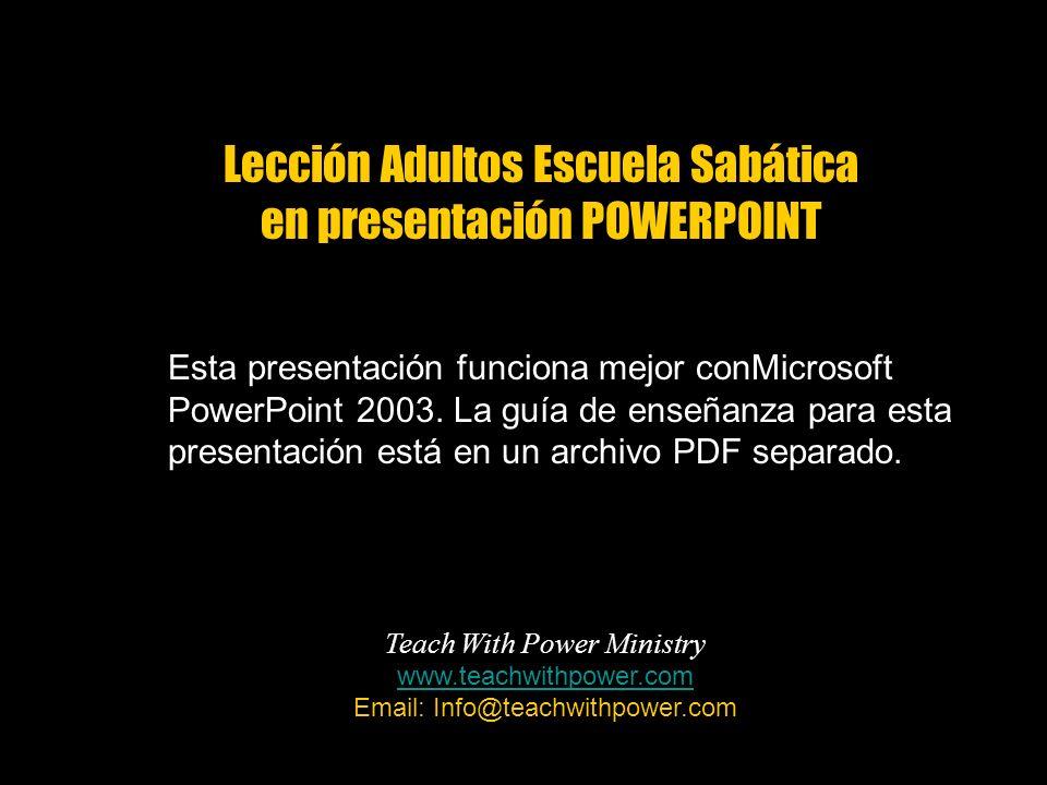 Esta presentación funciona mejor conMicrosoft PowerPoint 2003. La guía de enseñanza para esta presentación está en un archivo PDF separado. Lección Ad