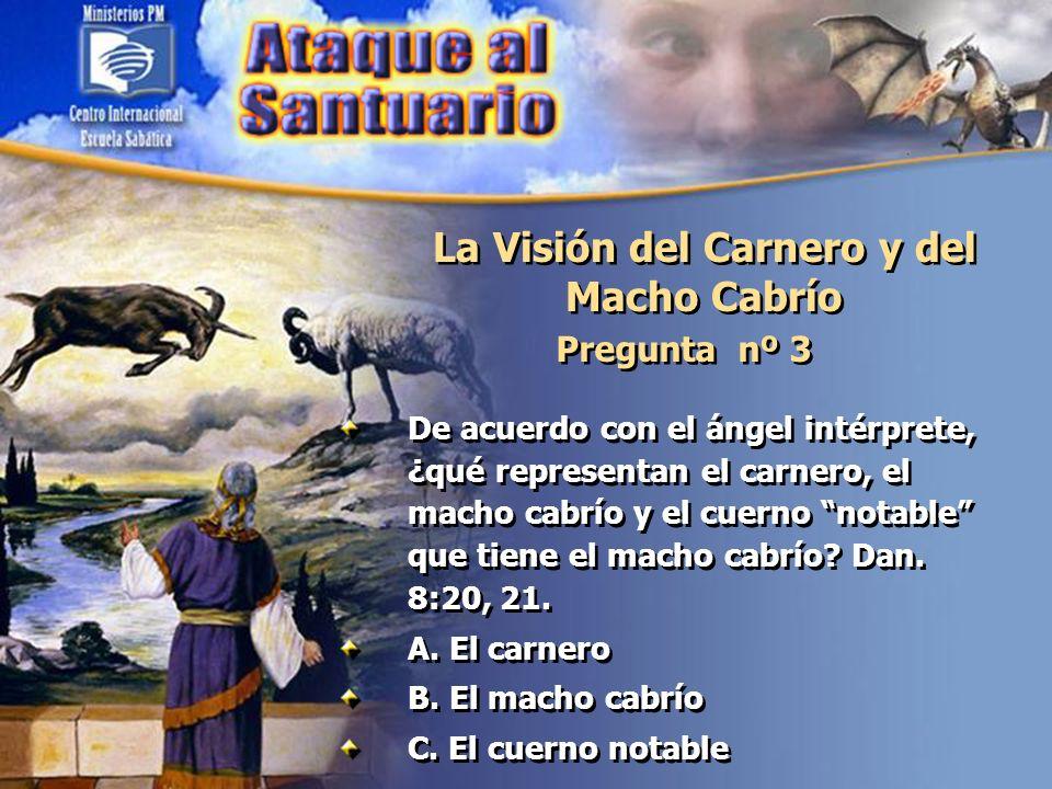 La Visión del Carnero y del Macho Cabrío Pregunta nº 4 ¿Qué simbolizaban los cuatro cuernos que Daniel observó en la visión, que reemplazaban al cuerno notable.
