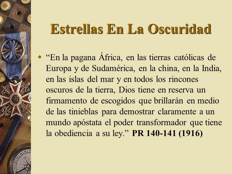 Estrellas En La Oscuridad En la pagana África, en las tierras católicas de Europa y de Sudamérica, en la china, en la India, en las islas del mar y en