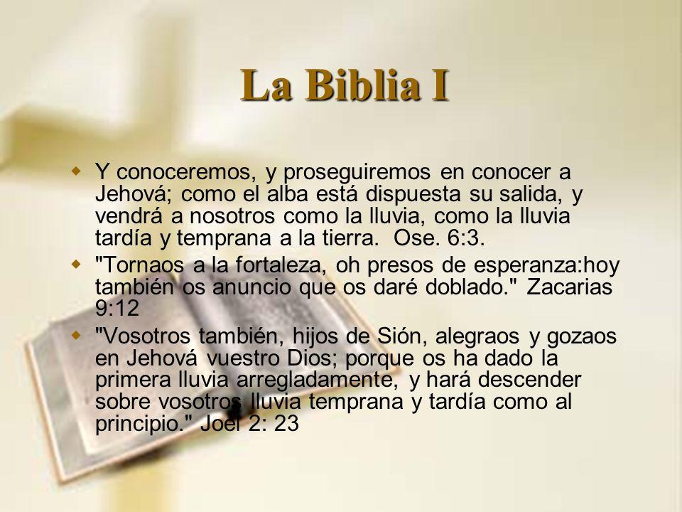 La Biblia I Y conoceremos, y proseguiremos en conocer a Jehová; como el alba está dispuesta su salida, y vendrá a nosotros como la lluvia, como la llu