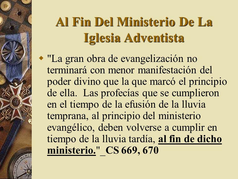 Al Fin Del Ministerio De La Iglesia Adventista
