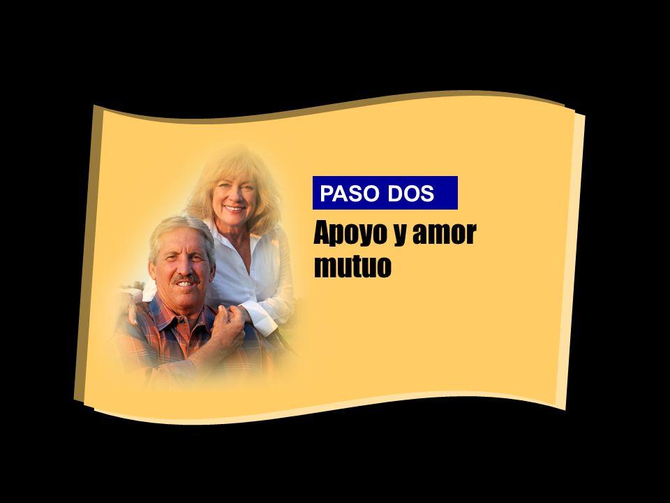 Apoyo y amor mutuo PASO DOS