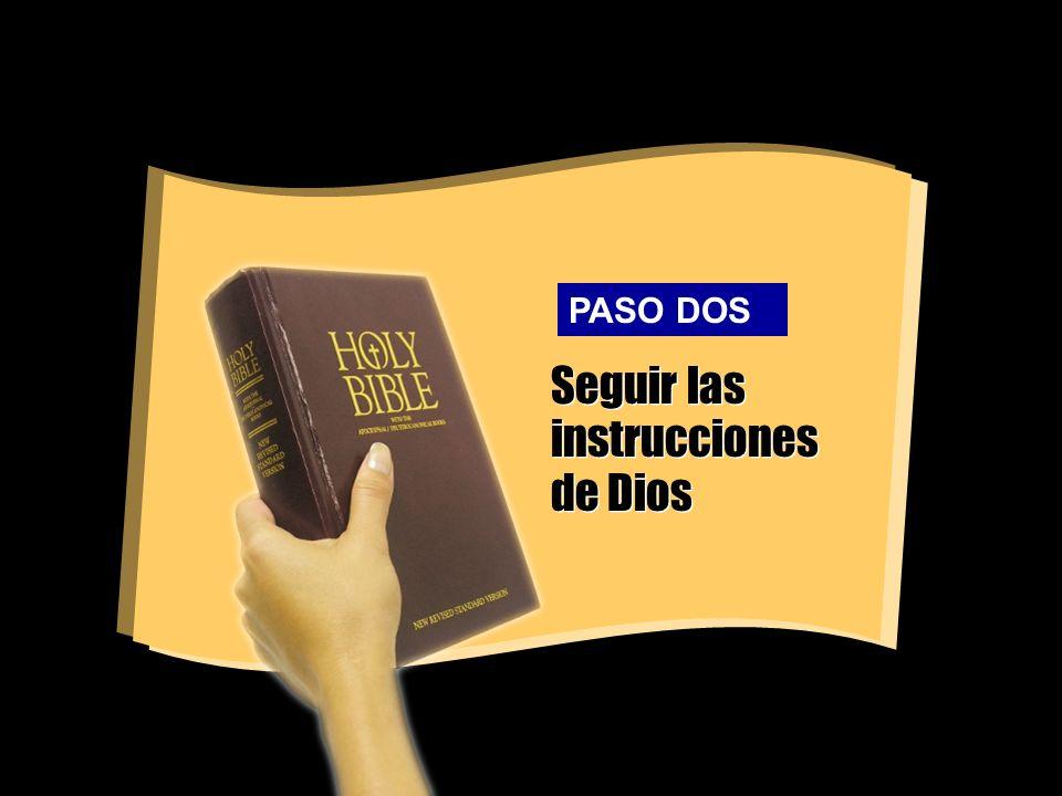 Seguir las instrucciones de Dios PASO DOS