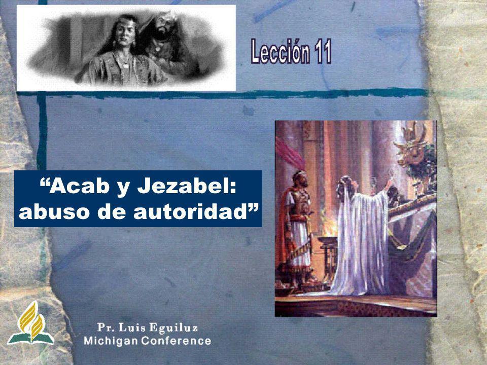 Acab y Jezabel: abuso de autoridad