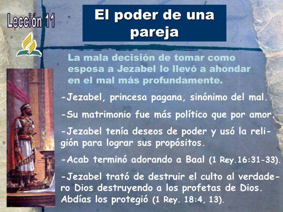 Jezabel y Elías -Jezabel hizo la obra del diablo en medio del pueblo de Dios.