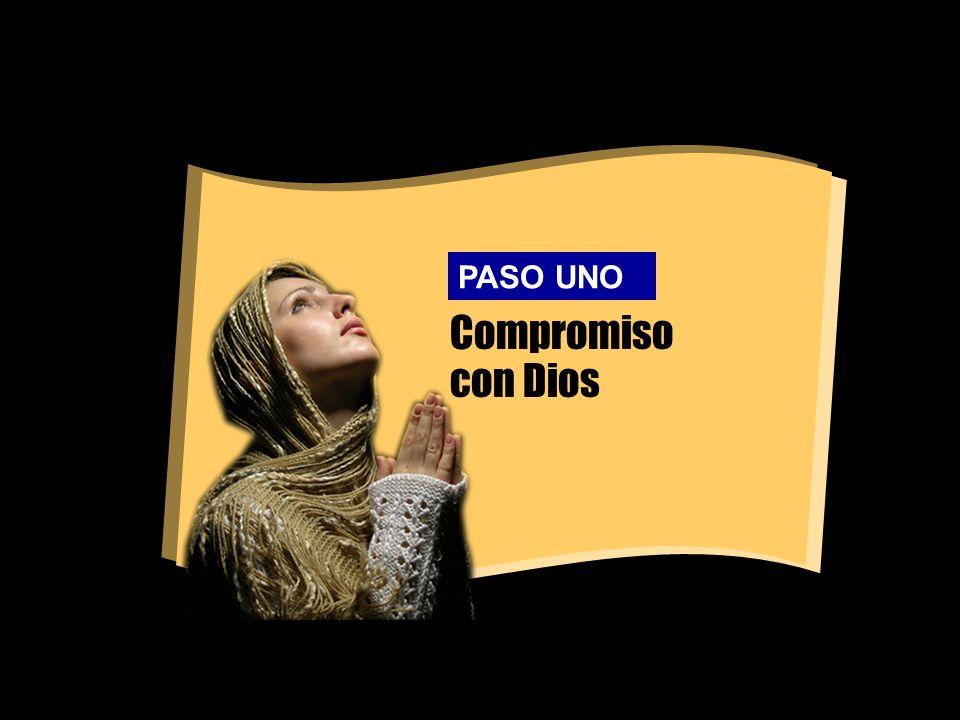 Compromiso con Dios PASO UNO