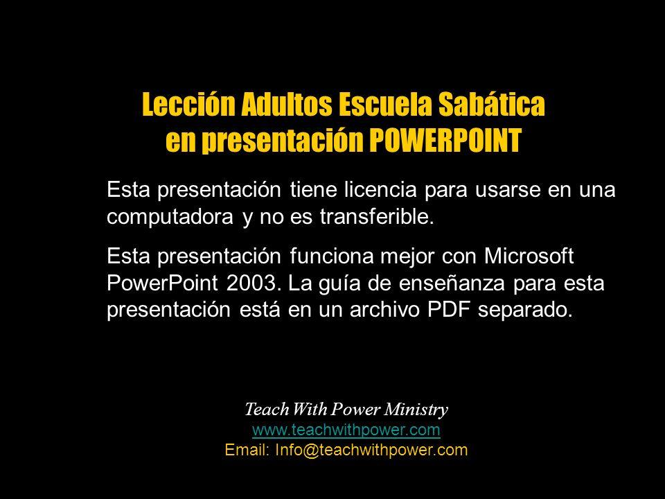 Esta presentación tiene licencia para usarse en una computadora y no es transferible. Esta presentación funciona mejor con Microsoft PowerPoint 2003.