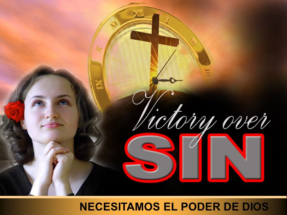 We can develop our faith by studying His life and ministry NECESITAMOS EL PODER DE DIOS