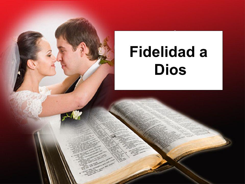 Fidelidad a Dios