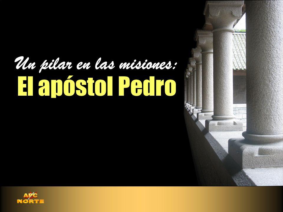 Un pilar en las misiones: El apóstol Pedro Un pilar en las misiones: El apóstol Pedro