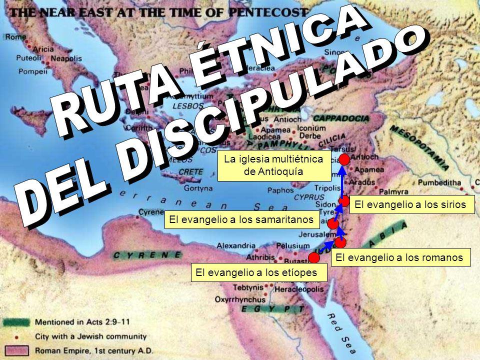 El evangelio a los etíopes El evangelio a los romanos El evangelio a los samaritanos El evangelio a los sirios La iglesia multiétnica de Antioquía