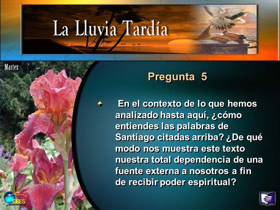 Pregunta 6 Lee los siguientes versículos.
