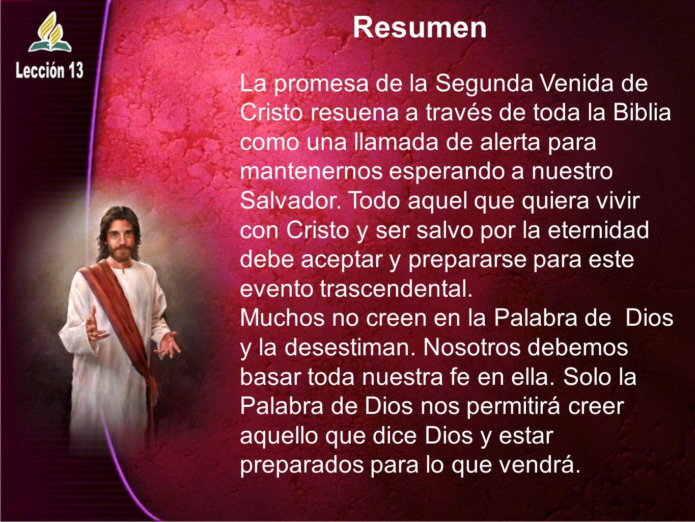 Resumen La promesa de la Segunda Venida de Cristo resuena a través de toda la Biblia como una llamada de alerta para mantenernos esperando a nuestro S