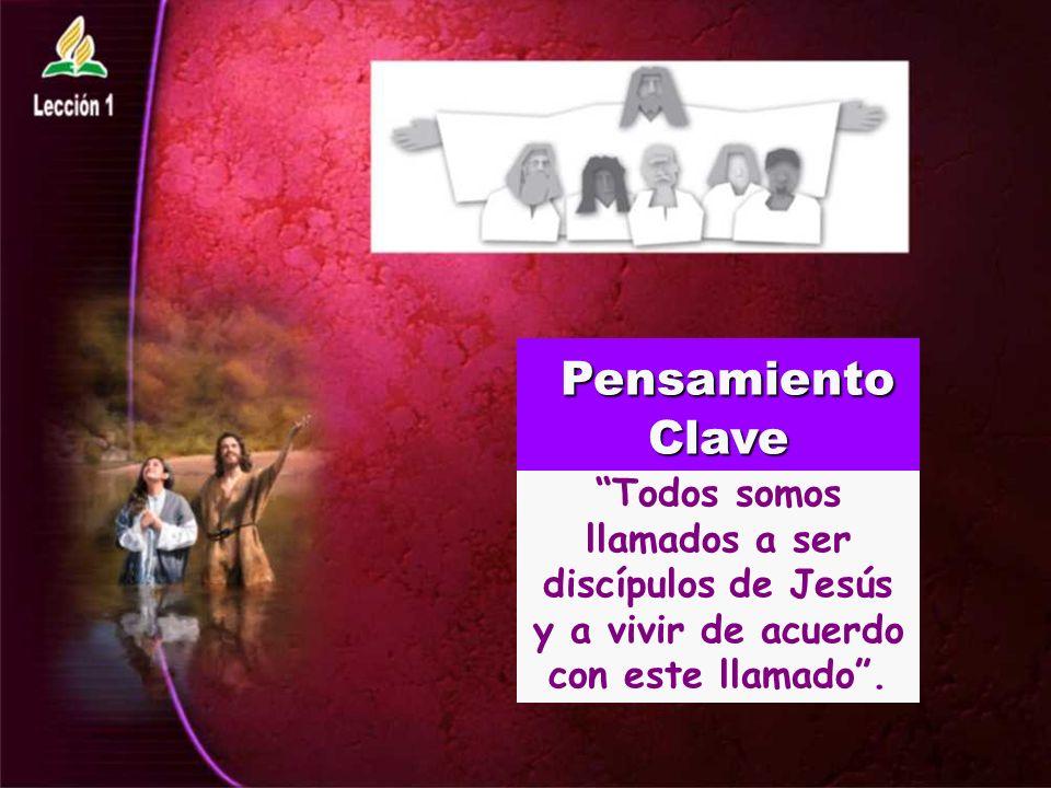 Todos somos llamados a ser discípulos de Jesús y a vivir de acuerdo con este llamado.