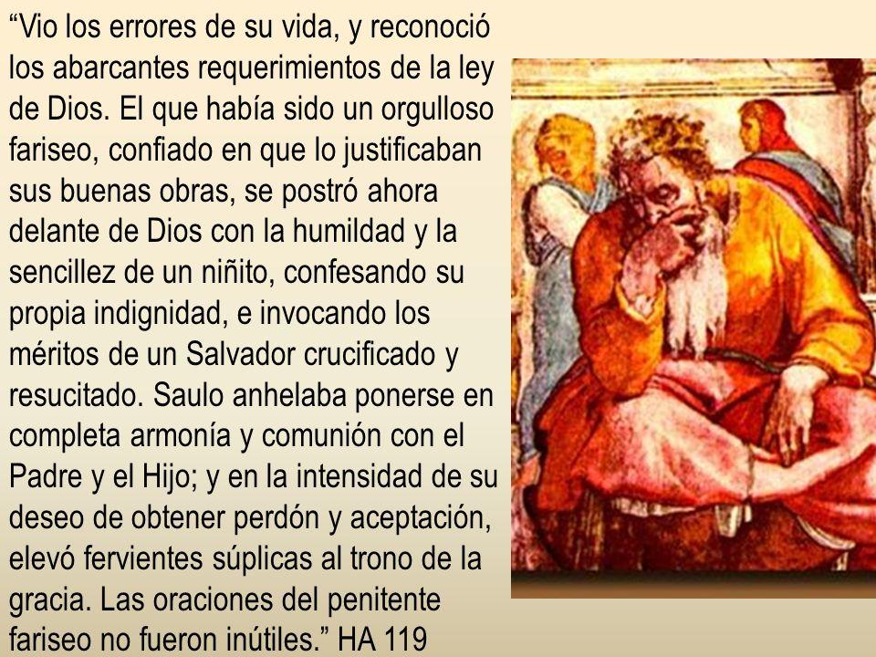 Mientras Saulo continuaba solo orando y suplicando en la casa de Judas, el Señor le apareció en visión a un discípulo en Damasco llamado Ananías, y le dijo que Saulo de Tarso estaba orando y que necesitaba ayuda.