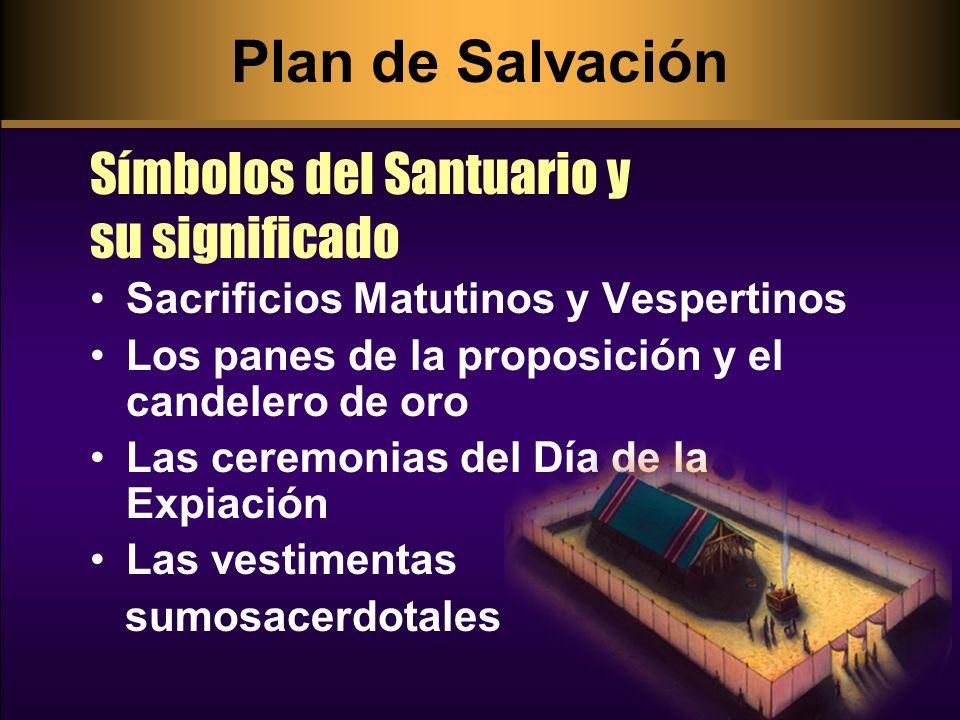 Simbolizaban la consagración diaria a Dios de toda la nación y su constante dependencia de la sangre expiatoria de Cristo (EGW,PP 365).
