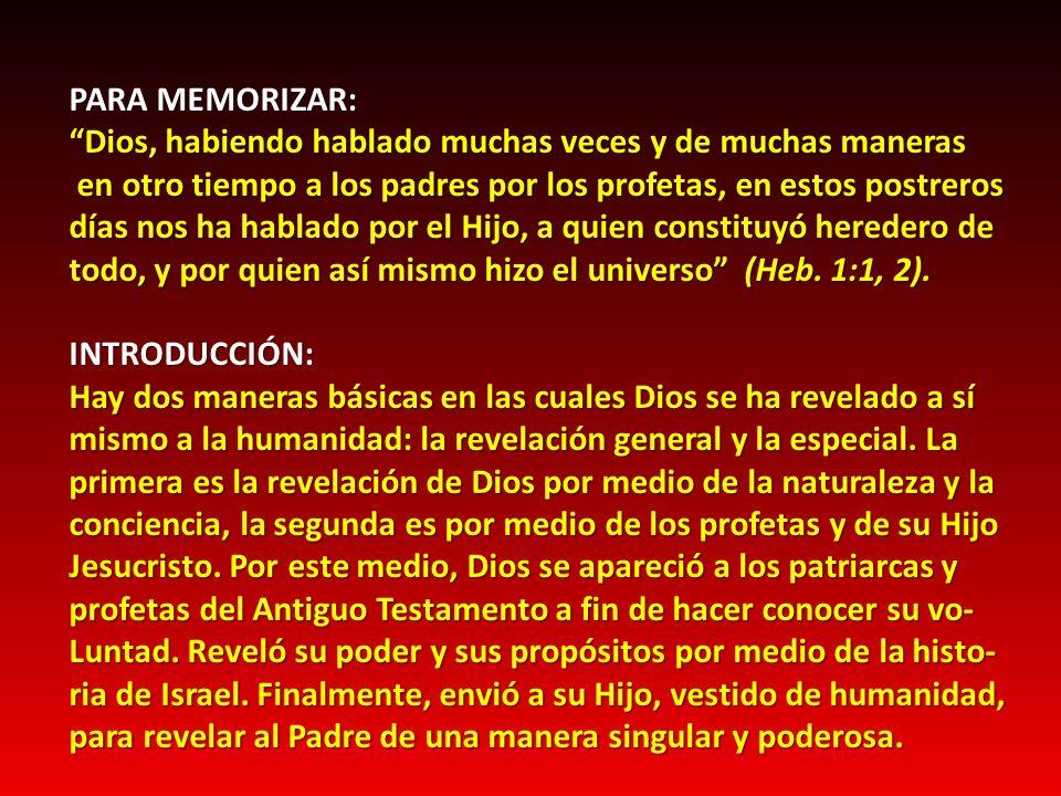 PARTE I.- LA COMUNICACIÓN DE DIOS: EN EL PRINCIPIO En el Jardín del Edén, Dios habló con Adán y Eva cara a cara.