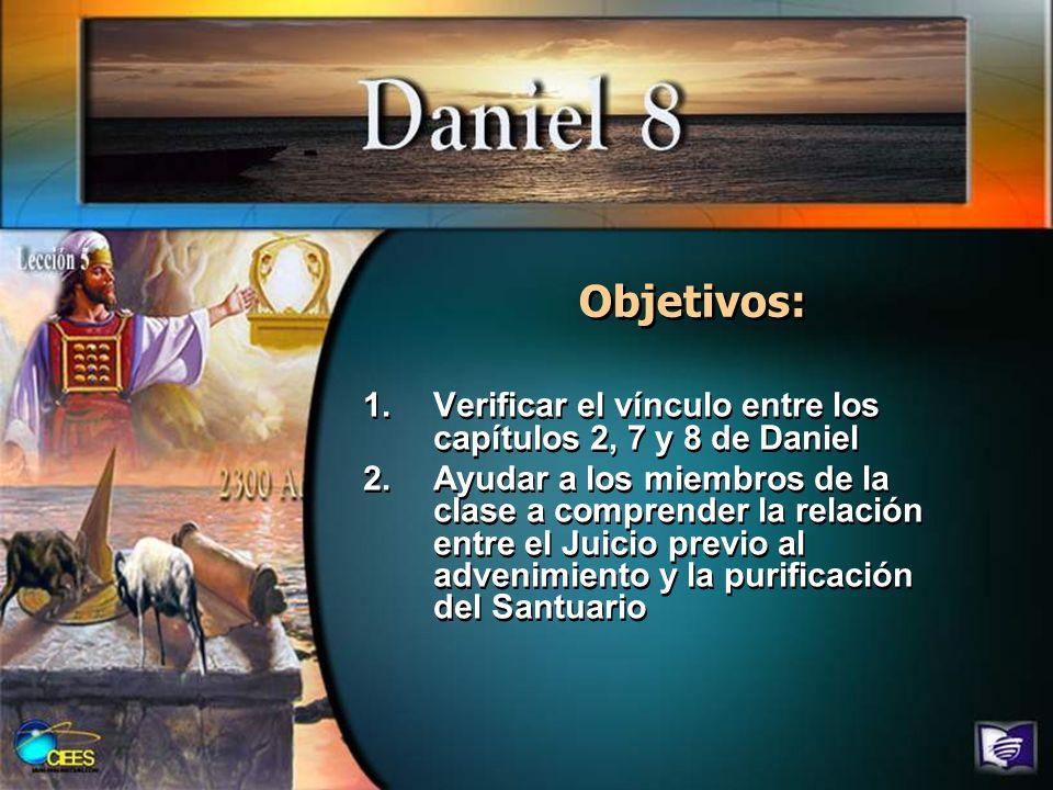 Daniel 2Daniel 7Daniel 8 Babilonia - Medo-Persia Grecia Reino siguiente Destrucción sobrenatural al fin