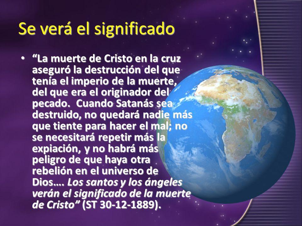 Se verá el significado La muerte de Cristo en la cruz aseguró la destrucción del que tenía el imperio de la muerte, del que era el originador del peca