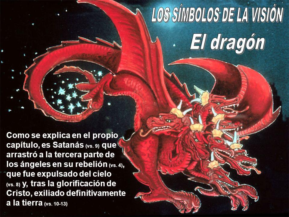Como se explica en el propio capítulo, es Satanás (vs. 9) que arrastró a la tercera parte de los ángeles en su rebelión (vs. 4), que fue expulsado del