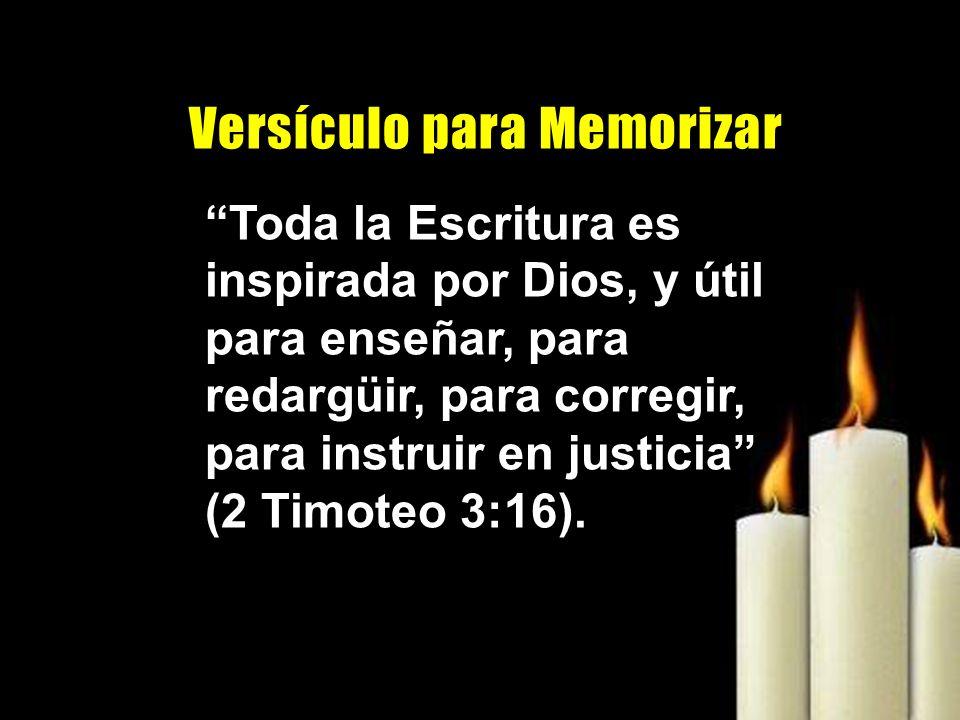 Toda la Escritura es inspirada por Dios, y útil para enseñar, para redargüir, para corregir, para instruir en justicia (2 Timoteo 3:16). V e r s í c u