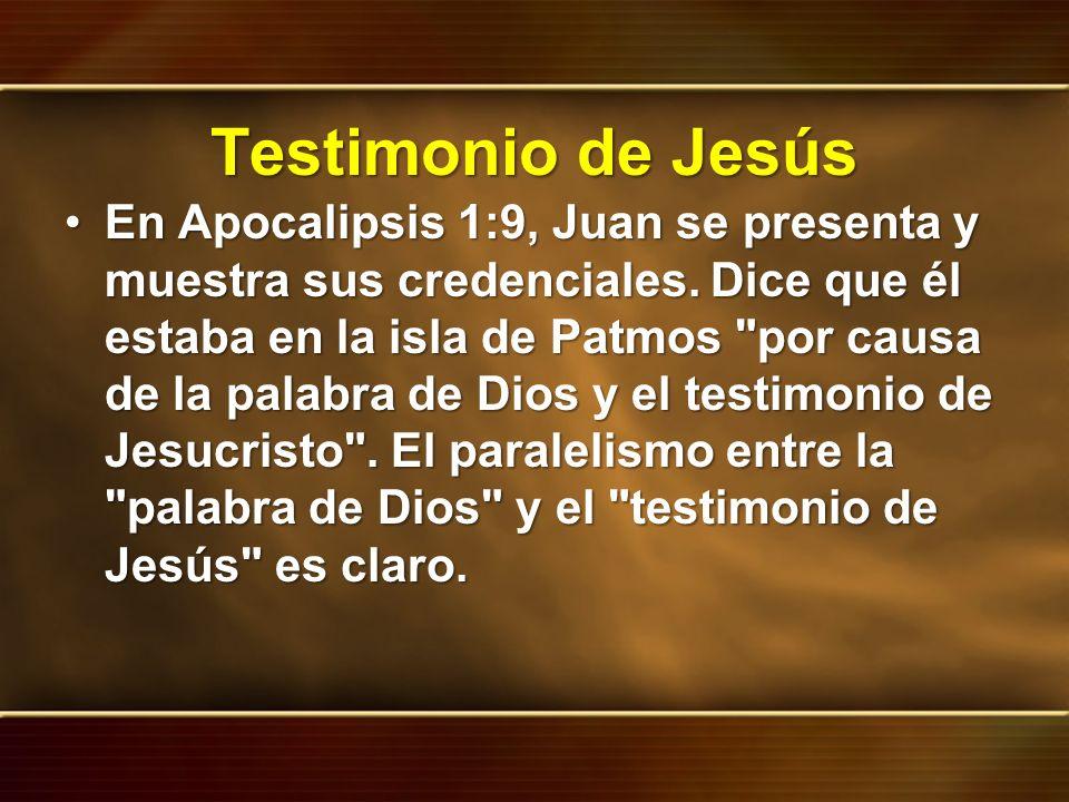 Testimonio de Jesús En Apocalipsis 1:9, Juan se presenta y muestra sus credenciales. Dice que él estaba en la isla de Patmos