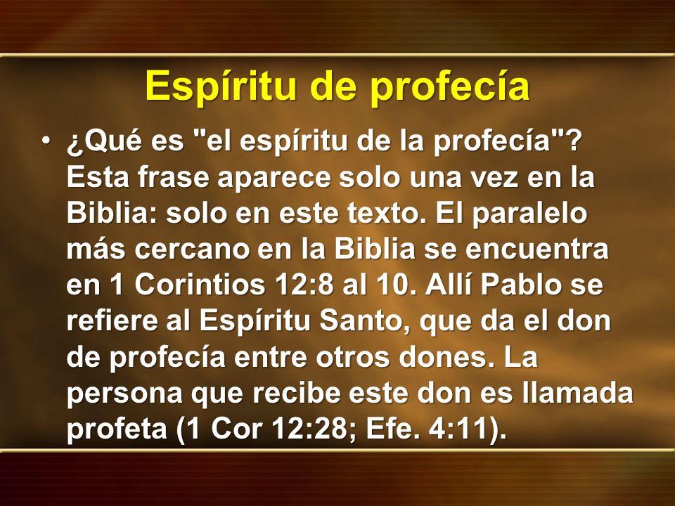 Espíritu de profecía ¿Qué es