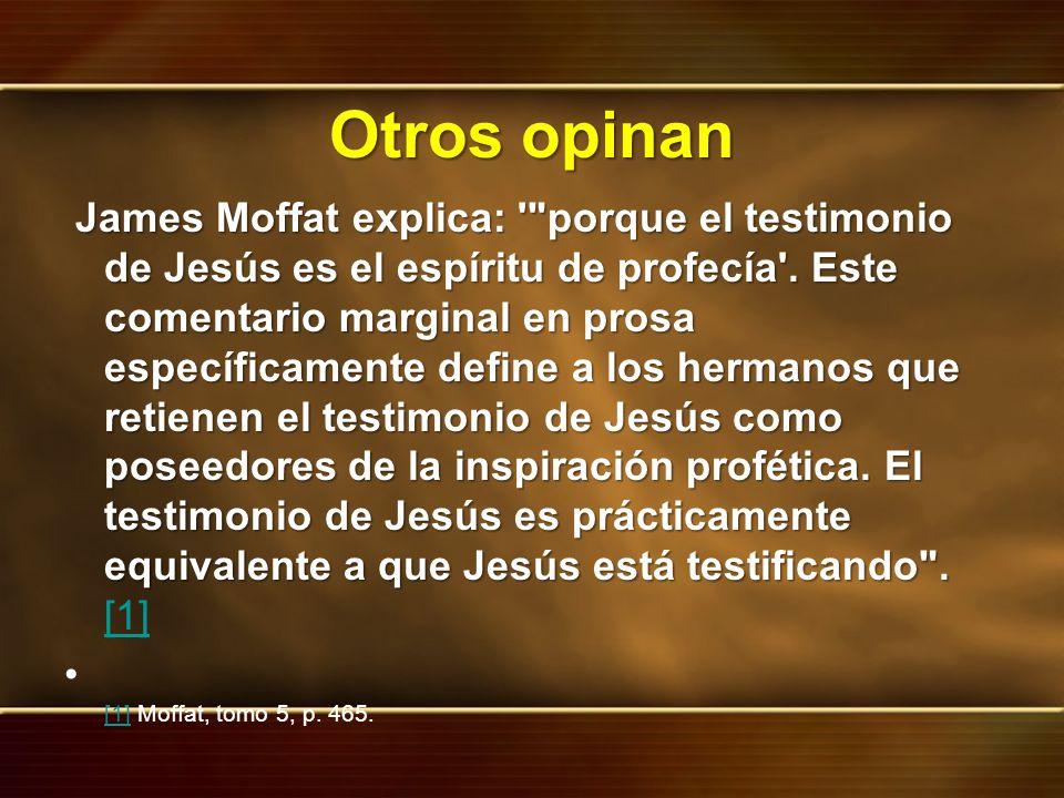 Otros opinan James Moffat explica: '