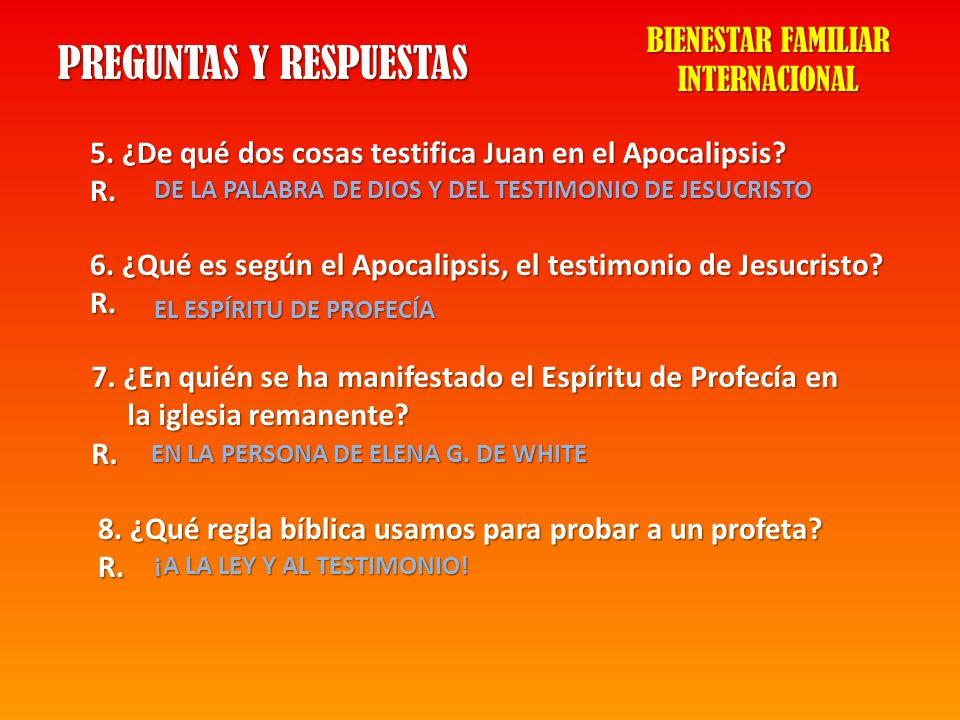 PREGUNTAS Y RESPUESTAS 5. ¿De qué dos cosas testifica Juan en el Apocalipsis? R. DE LA PALABRA DE DIOS Y DEL TESTIMONIO DE JESUCRISTO 6. ¿Qué es según