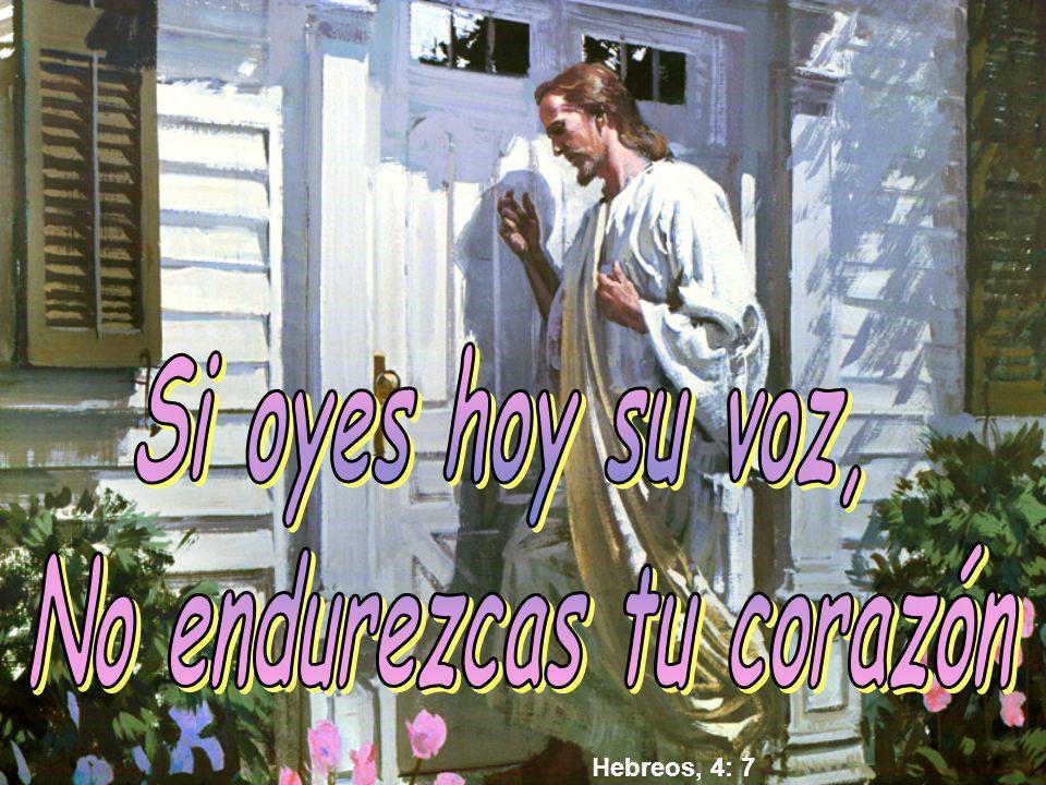 Hebreos, 4: 7