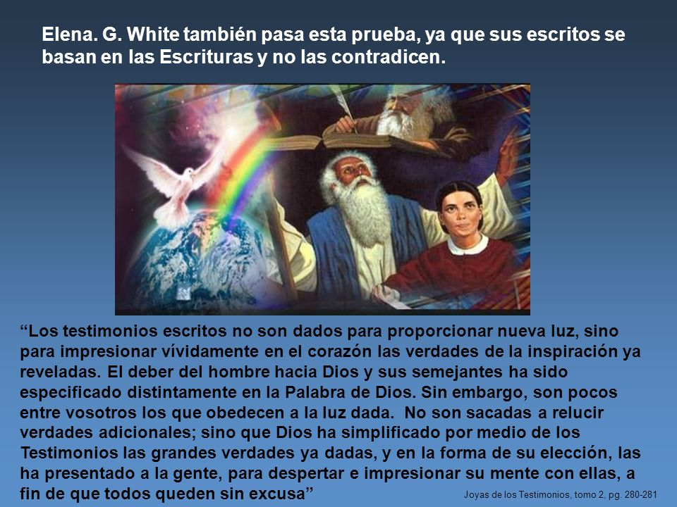 Los testimonios escritos no son dados para proporcionar nueva luz, sino para impresionar vívidamente en el corazón las verdades de la inspiración ya r