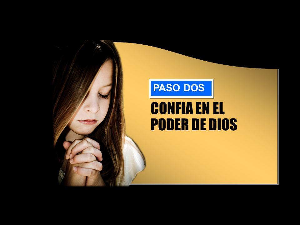 CONFIA EN EL PODER DE DIOS PASO DOS