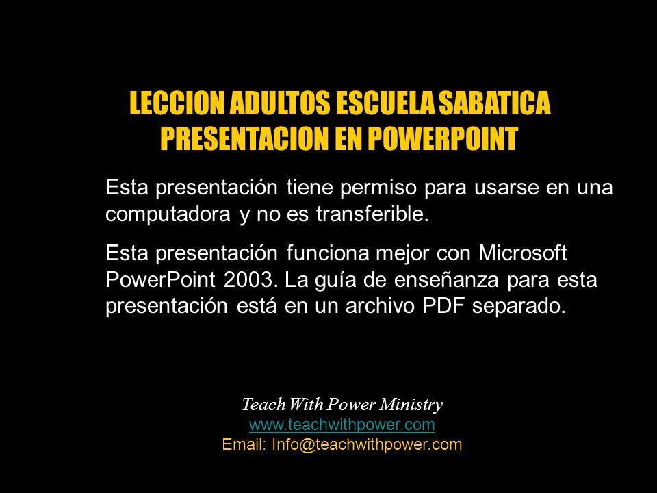 Esta presentación tiene permiso para usarse en una computadora y no es transferible. Esta presentación funciona mejor con Microsoft PowerPoint 2003. L